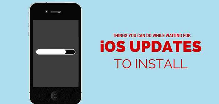 Things You Can Do While Waiting for iOS Updates to Install