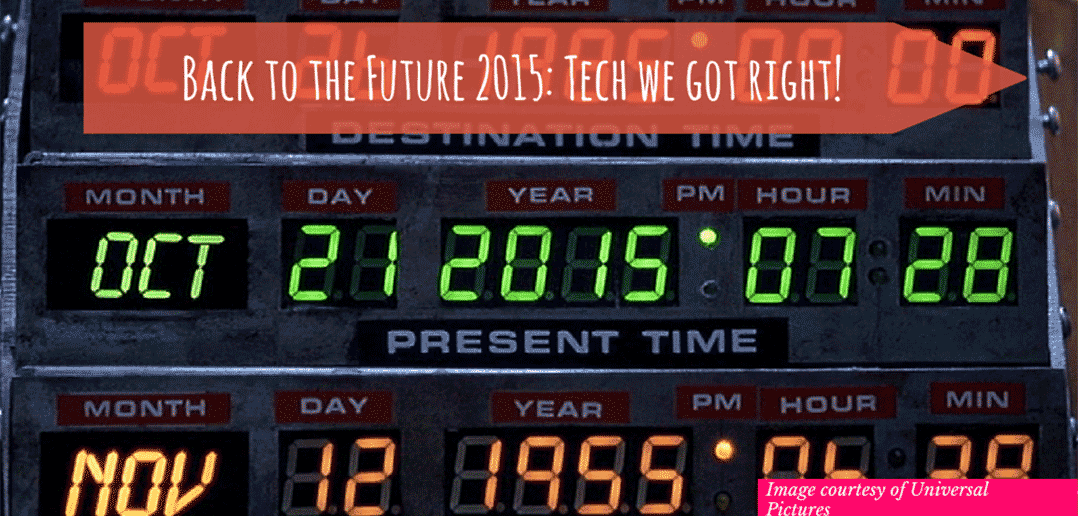 Technology Back to the Future Got Right