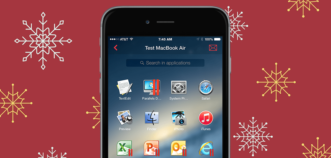 Working Remotely this Holiday Season? Don't Forget to Download Parallels Access