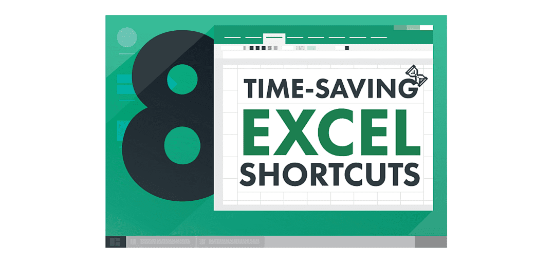8 Time-Saving Excel Shortcuts