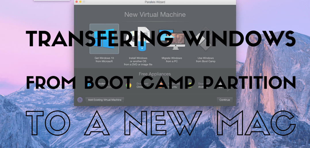 Transferring Windows From Boot Camp Partition To a New Mac