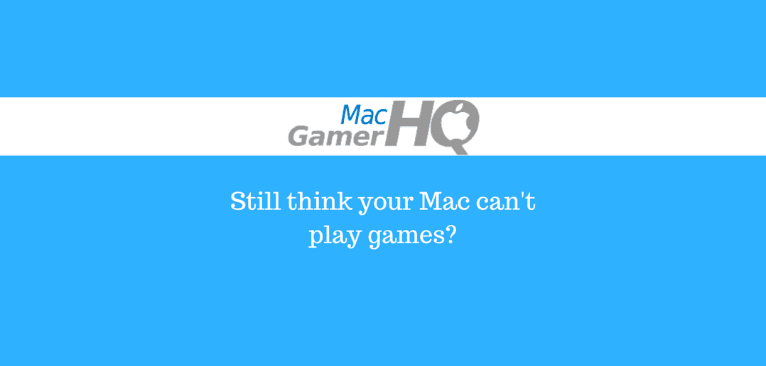 Gaming on a Mac with Ric From MacgamerHQ.com