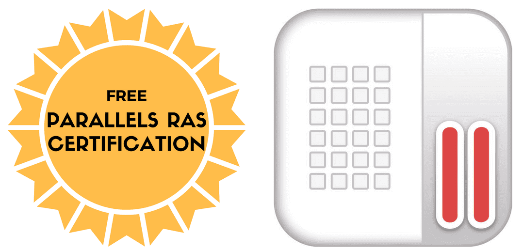 Outstanding opportunity to receive free Parallels RAS certification