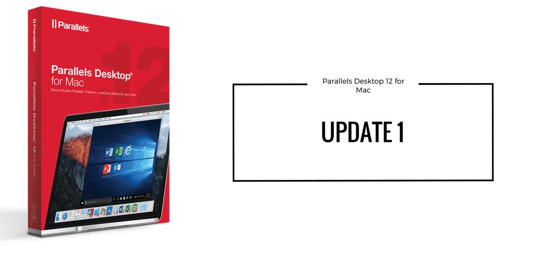 What's in Parallels Desktop 12 Update 1?