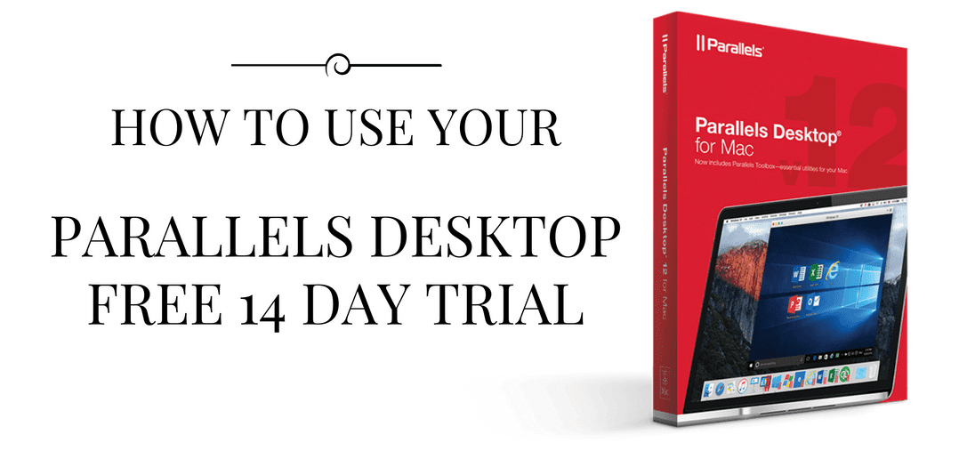 How to use your Parallels Desktop for Mac Trial
