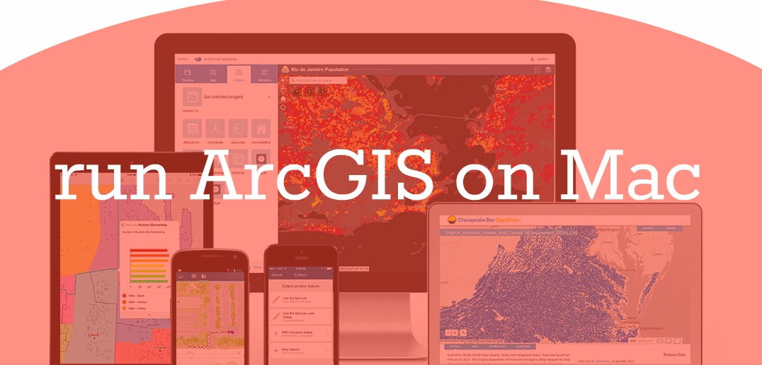 How to Run ArcGIS on Mac with Parallels Desktop for Mac - Parallels Blog
