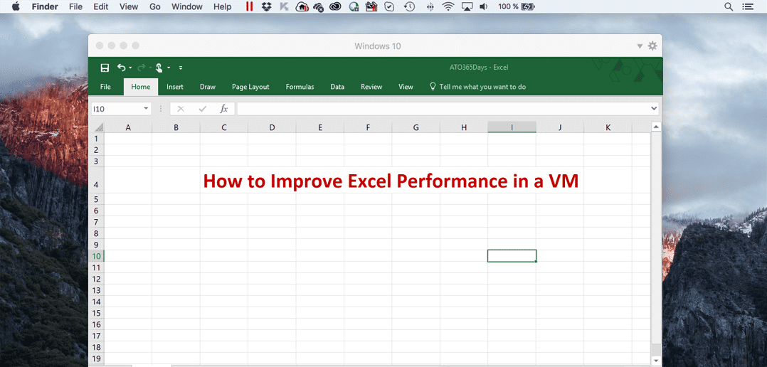 How to Improve Excel Performance in a VM - Parallels Blog