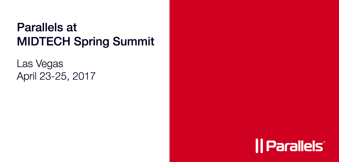 Parallels will be at MIDTECH Spring Summit to showcase our cross-platform solutions