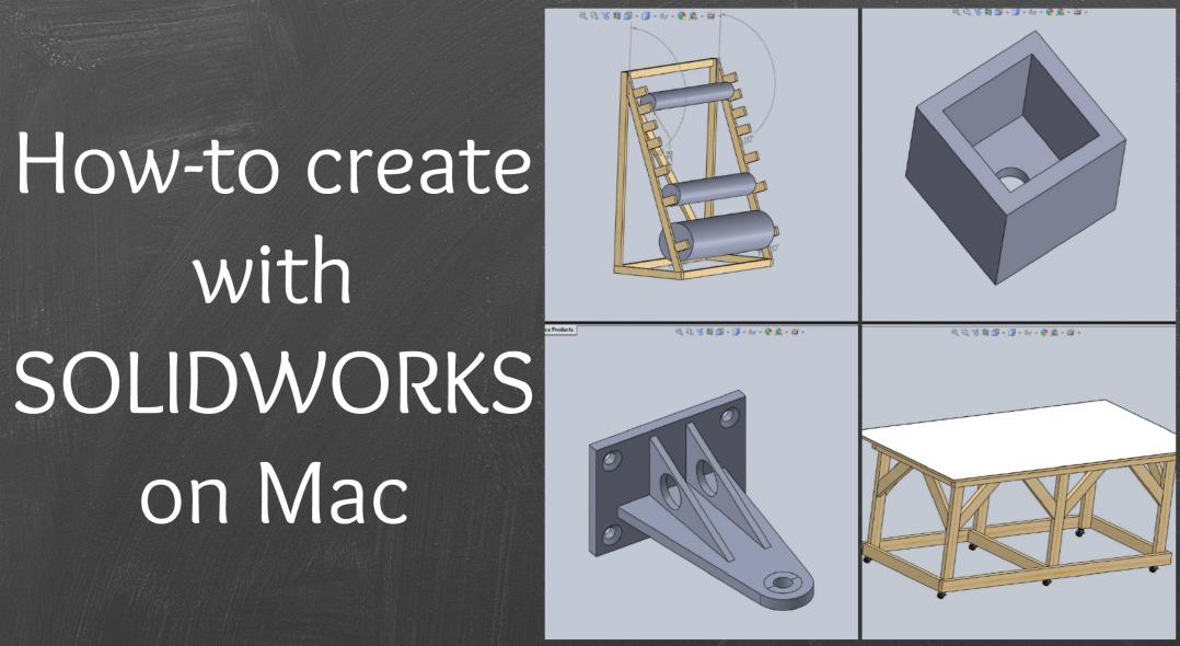 SOLIDWORKS for Mac with Parallels Desktop - Parallels Blog