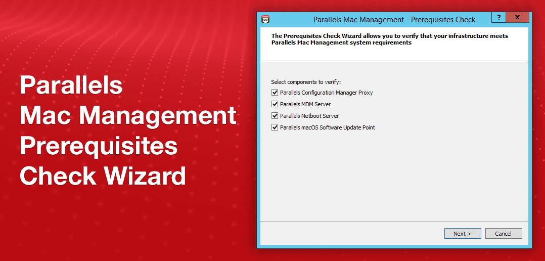 Parallels Mac Management: Prerequisites Checker Wizard