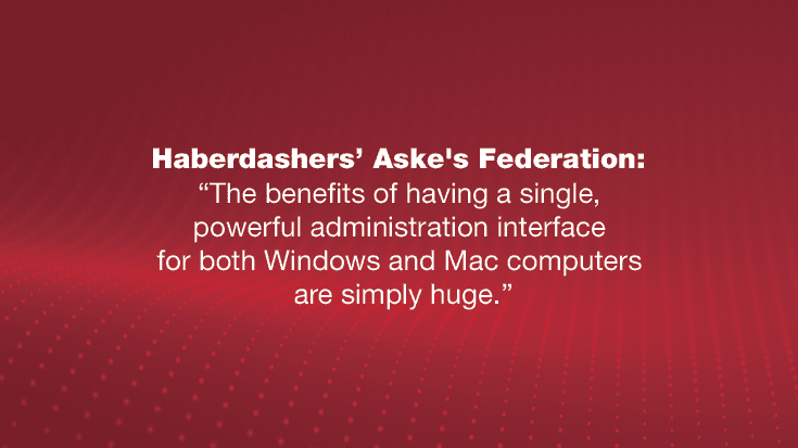 Haberdasher Aske ́s Federation: A Venerable Foundation Relies on Parallels Mac Management