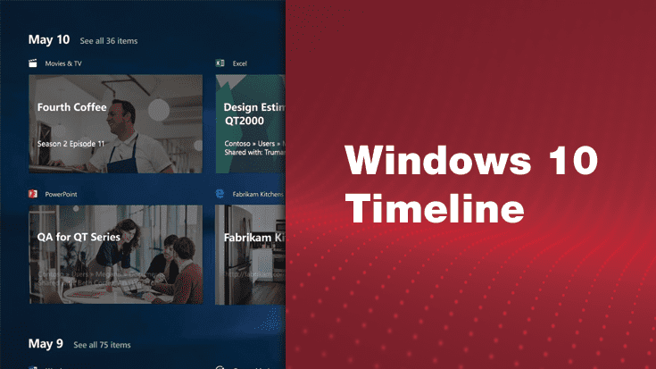 Windows 10 April 2018 Update – Windows 10 Timeline