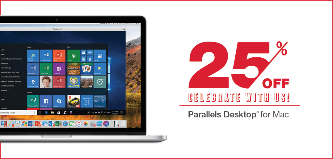 Parallels Desktop Promotion 25% OFF for Our 2018 Birthday Sale