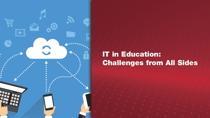 IT in Education: Challenges from All Sides