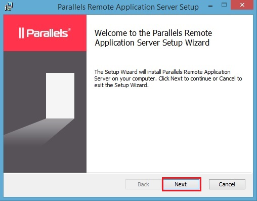 Phase 1 – Installing Parallels® Remote Application Server.