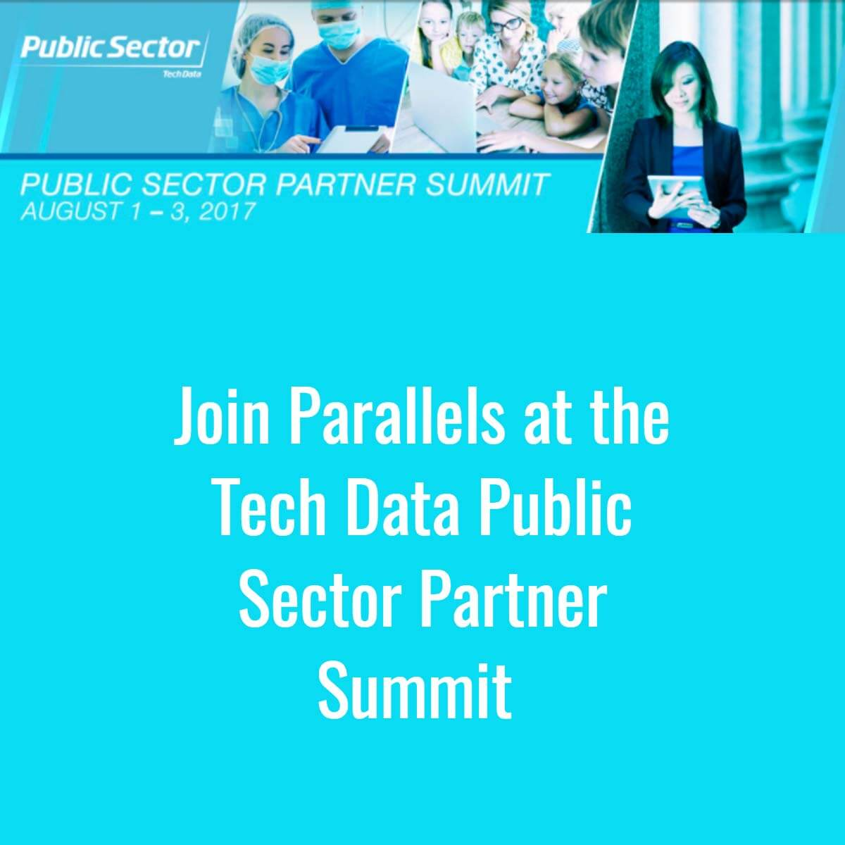 Parallels RAS is Attending Tech Data Public Sector Partner Summit