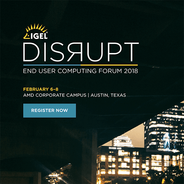 Join the Parallels Team for IGEL DISRUPT 2018