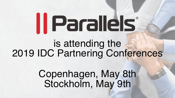 Join the Parallels team at the 2019 IDC Partnering Conferences