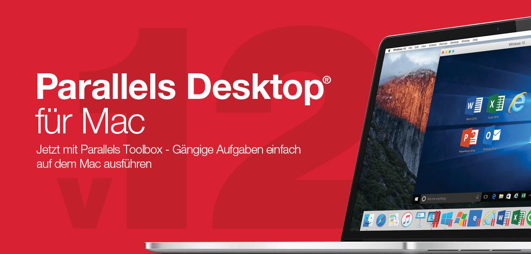 Jetzt upgraden auf Parallels Desktop 12 für Mac!