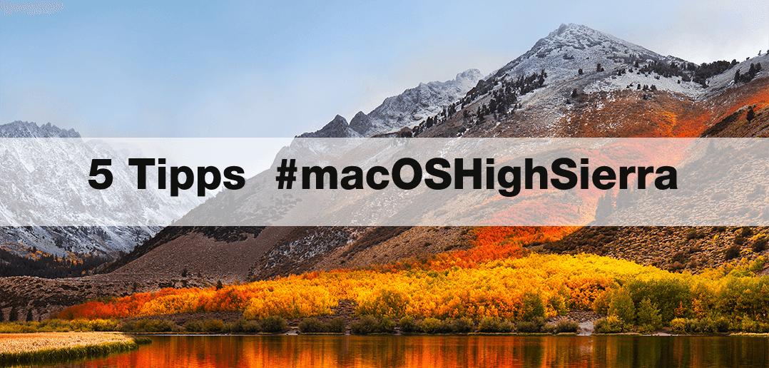 5 Tipps und Tricks zu macOS High Sierra