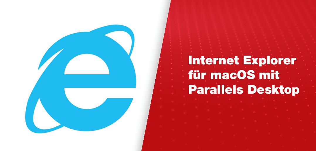 Internet Explorer für macOS mit Parallels Desktop