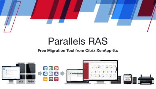 Parallels RAS Free Migration Tool from Citrix XenApp 6x