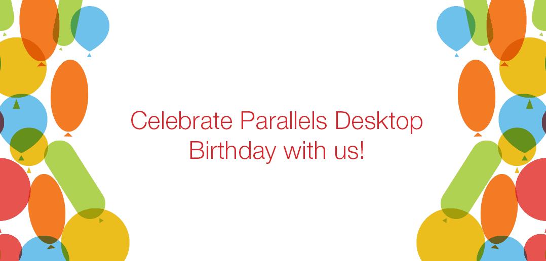 バースデー記念の特典で Parallels Desktop for Mac を 25 % Off に